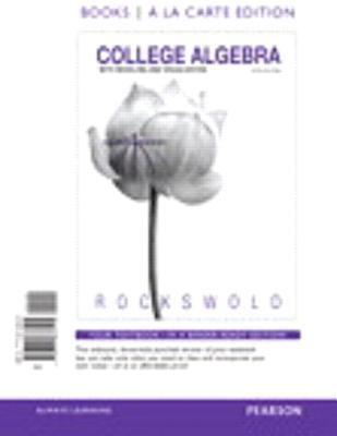 College Algebra etc (Loose pages)(w/MyMathLab)-9780321869418-5-Gary K. Rockswold-Pearson