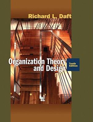 Organization Theory and Design-9780324598896-10-Daft, Richard L.-Cengage Learning