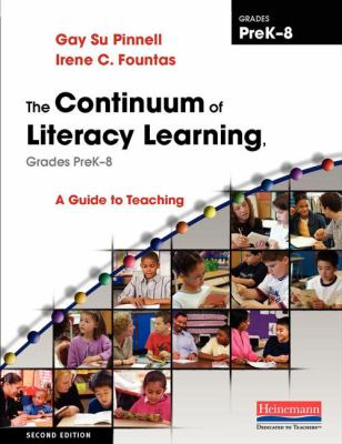 The Continuum of Literacy Learning, Grades PreK-8, Second Edition-9780325028804-2-Fountas, Irene C. & Pinnell, Gay Su-Heinemann